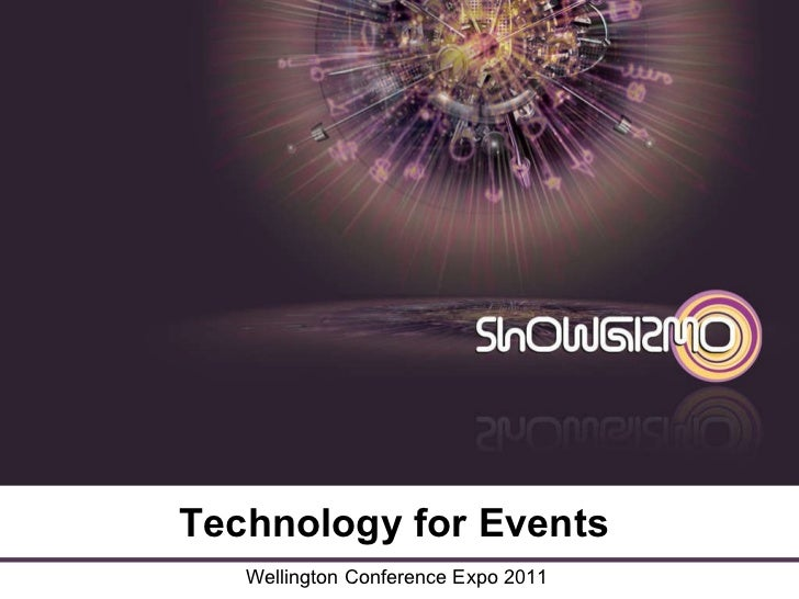 Technology for Events: presentation to Wellington Conference Expo 2011