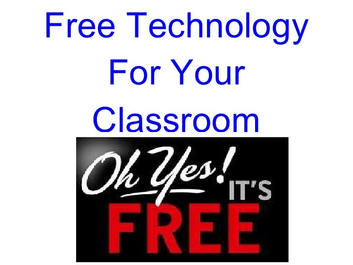 Free Technology For Your Classroom