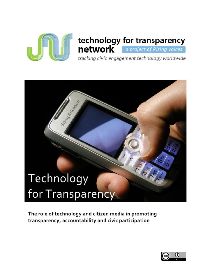 Technology    forTransparency        Theroleoftechnologyandcitizenmediainpromoting...