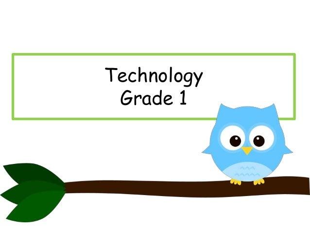 Technology grade 1
