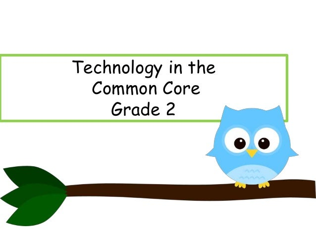 Technology in the Common Core Grade 2