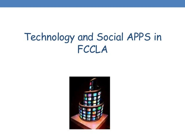 Technology and Social APPS in FCCLA