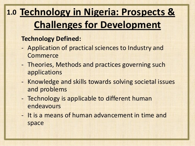 Technology in Nigeria.  Prospects & challenges for development