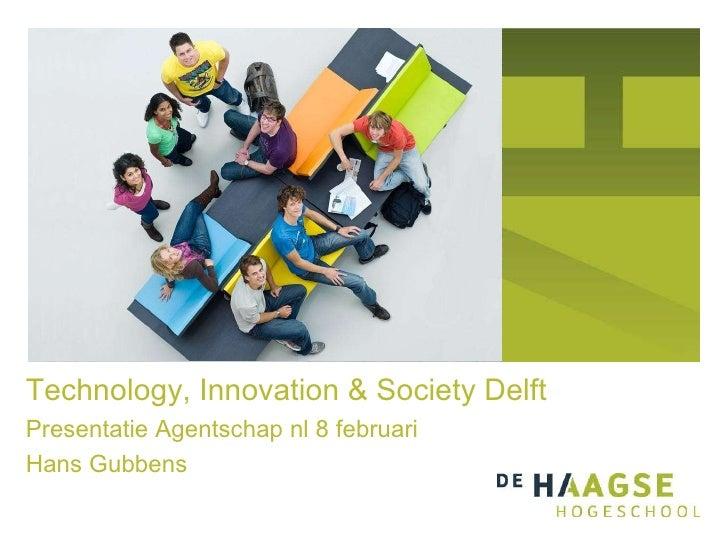 Technology, Innovation & Society Delft   Haagse Hogeschool Gubbens