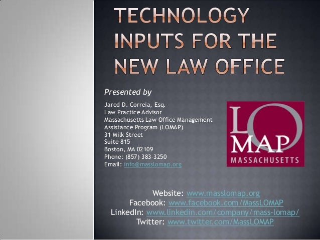 Technology Inputs for the New Law Office