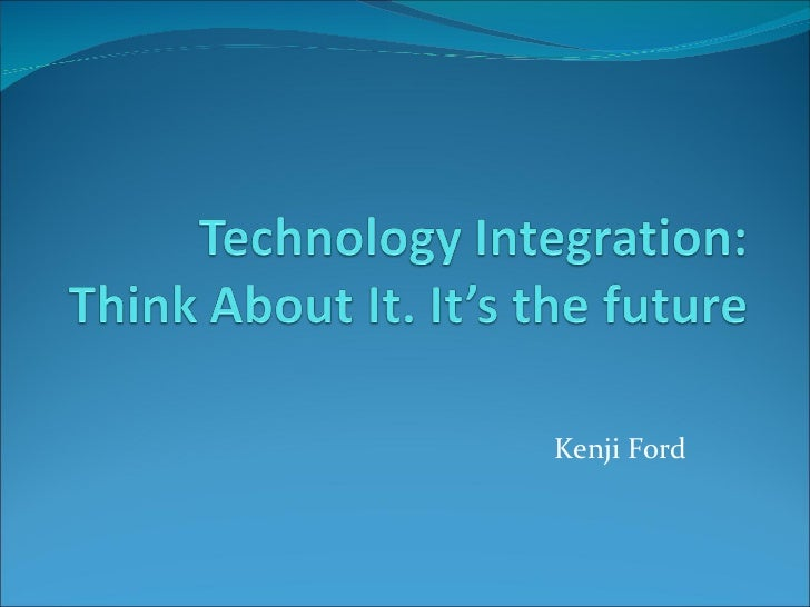 Technology integration k armstead ford