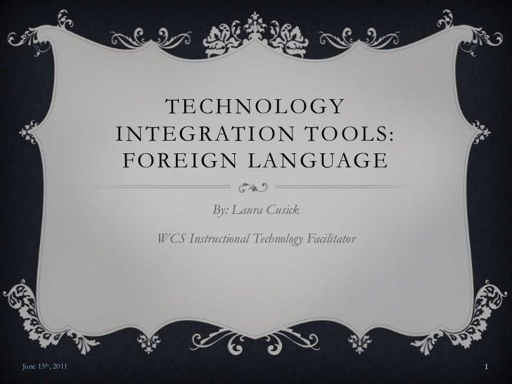 Technology integration tools foregin language