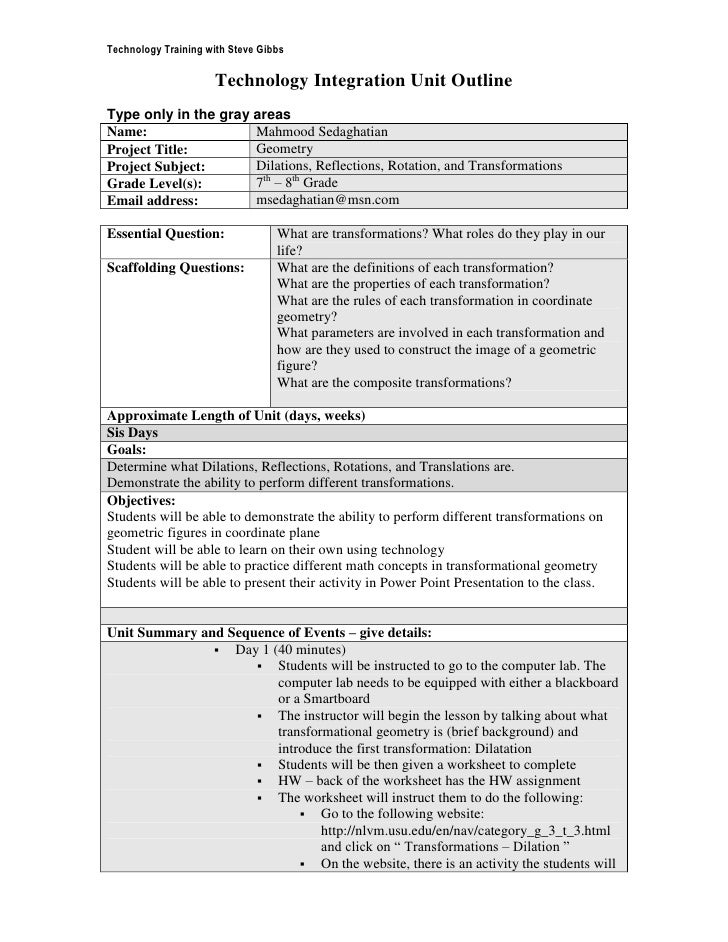 Technology Integration Unit Outline<br />Type only in the gray areas<br />Name:Mahmood SedaghatianProject Title:GeometryPr...