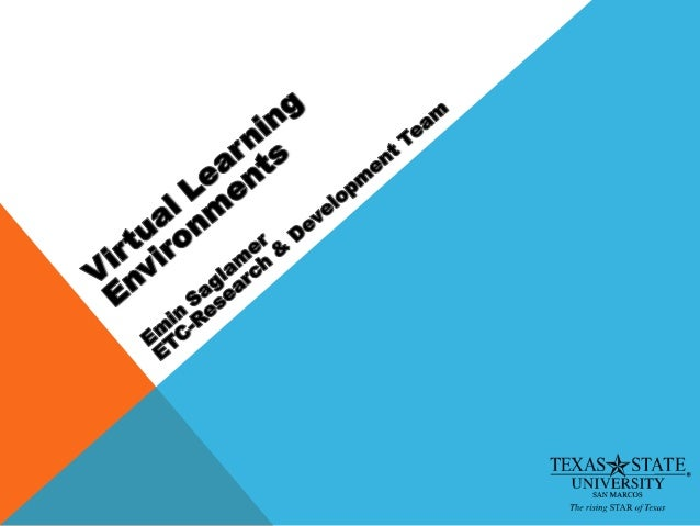 Technology Integration: Virtual Learning Environments