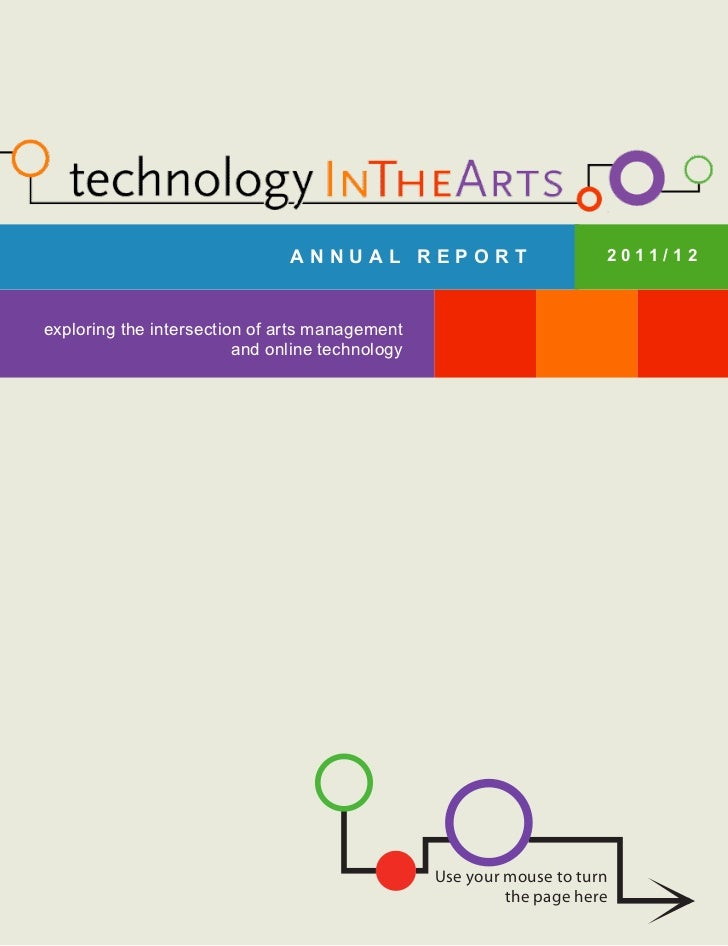ANNUAL REPORT                          2011/12exploring the intersection of arts management                         and on...
