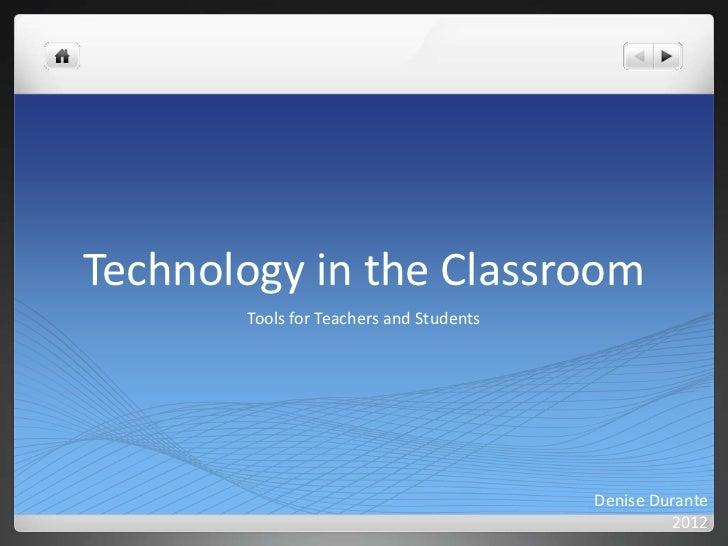 Technologyintheclassroom