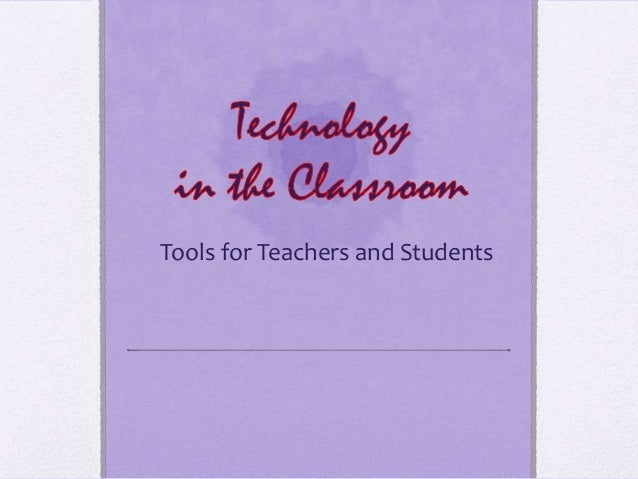 Tools for Teachers and Students