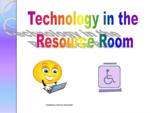 Technology In The Resource Room