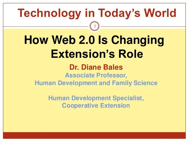 Technology in Today's World: How Web 2.0 Is Changing Extension's Role