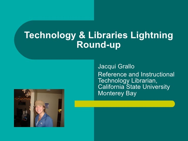 Technology & libraries lightning round up