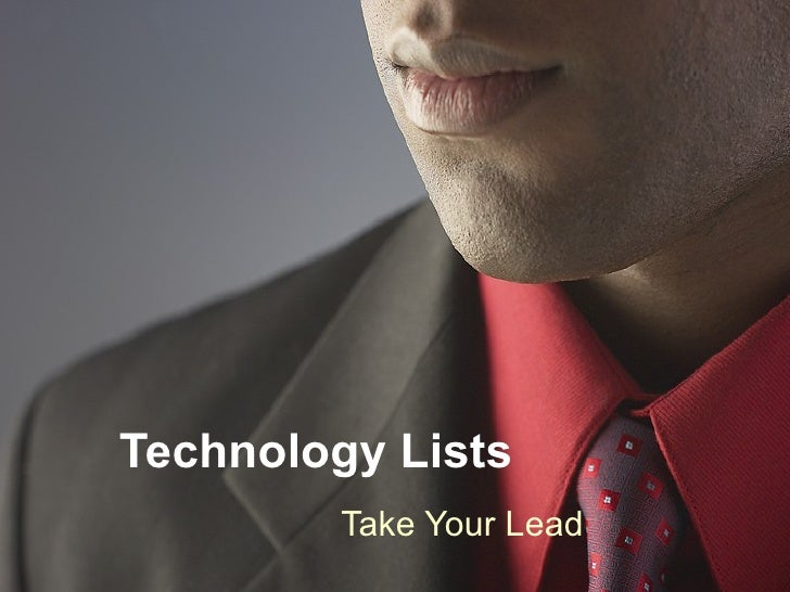 Technology Lists Take Your Lead