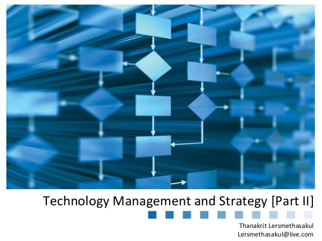 Technology Management and Strategy [Part II]
