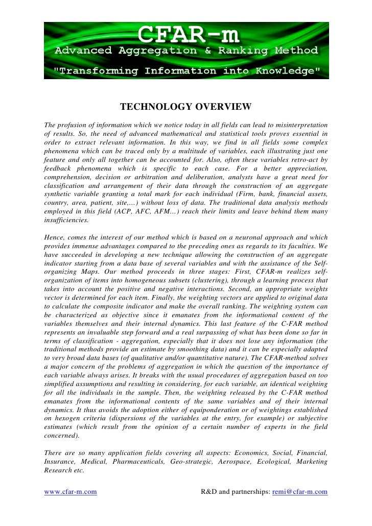 TECHNOLOGY OVERVIEW The profusion of information which we notice today in all fields can lead to misinterpretation of resu...