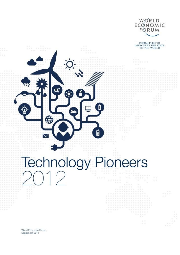 Technology Pioneers2012World Economic ForumSeptember 2011