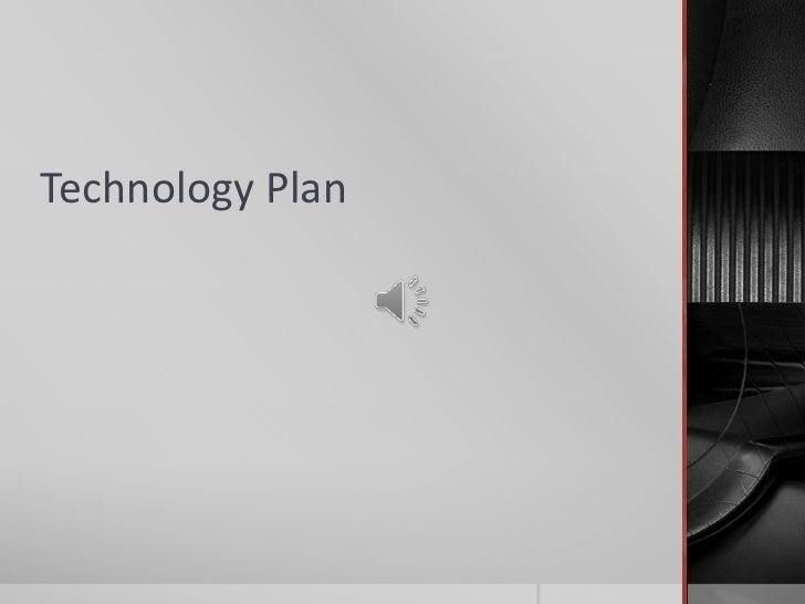 Technology plan