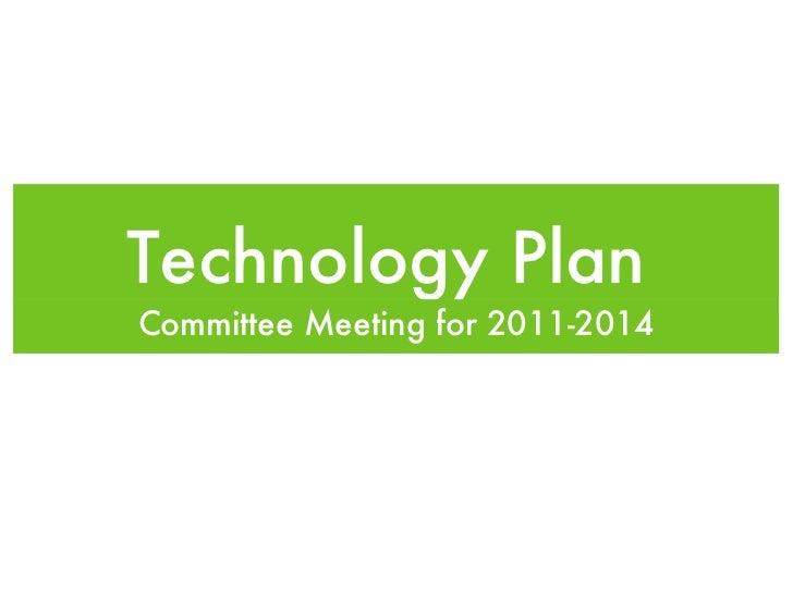 Technology Plan Overview Feb 2011