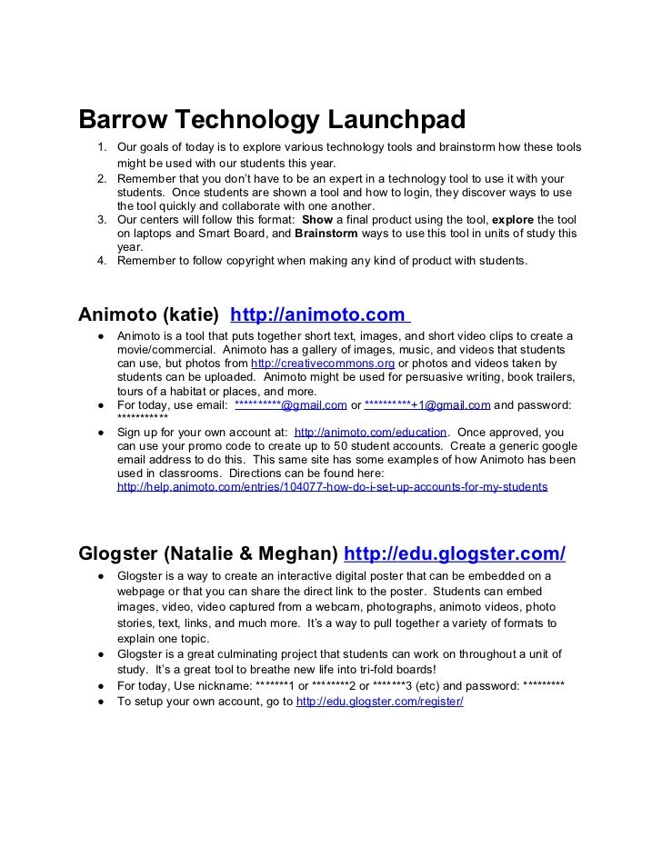 Barrow Technology Launchpad  1. Our goals of today is to explore various technology tools and brainstorm how these tools  ...