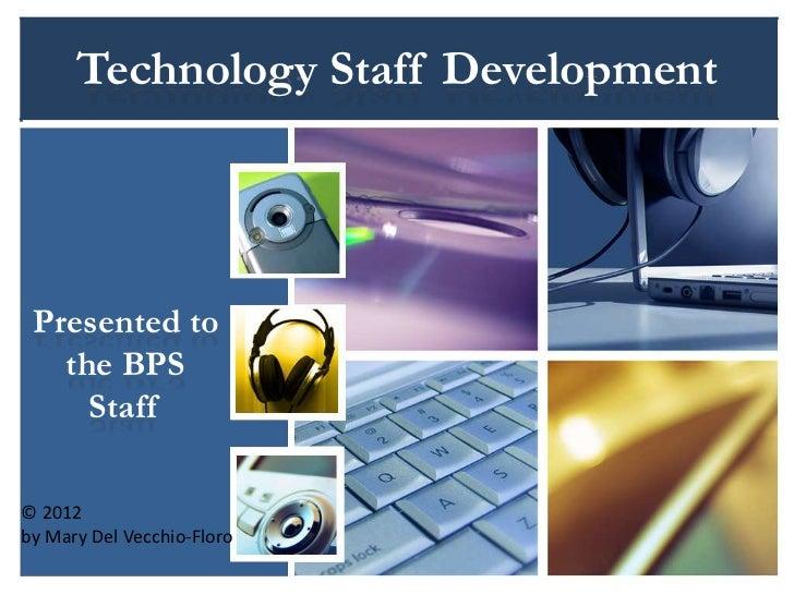 Technology staff development ppt