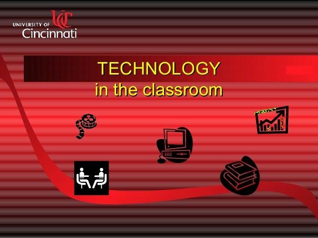 TECHNOLOGYin the classroom