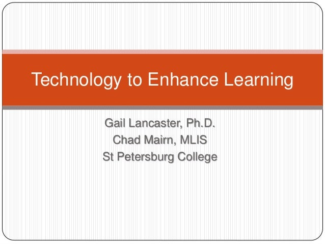 Technology To Enhance Learning
