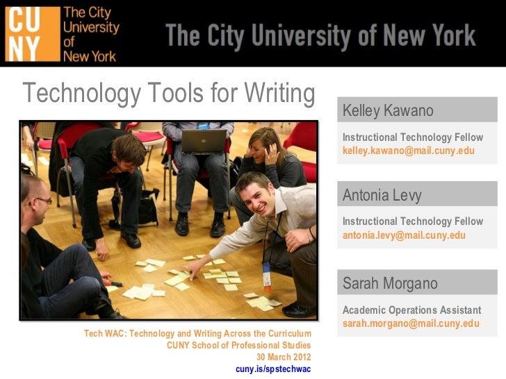 Technology Tools for Writing                                                              Kelley Kawano                   ...