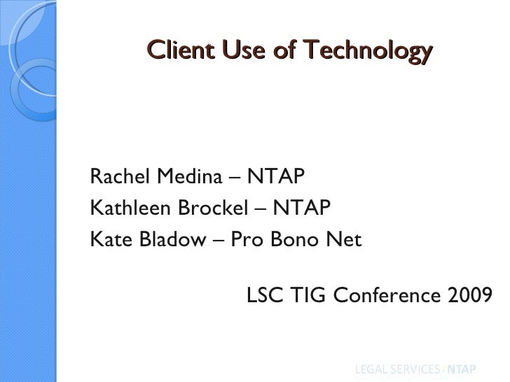 Client Use of Technology