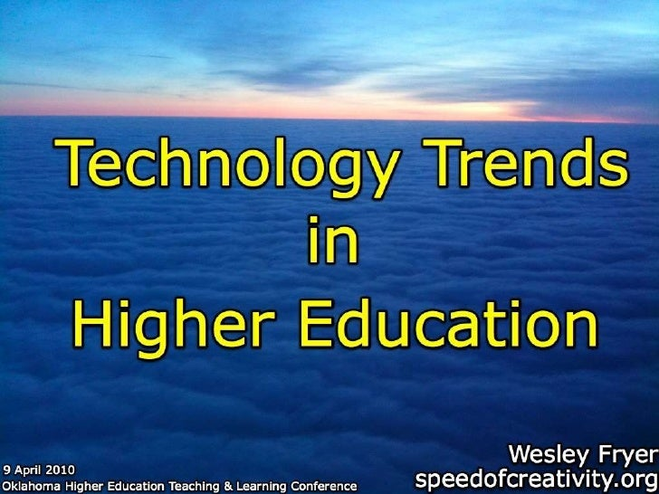 Technology Trends in Higher Education