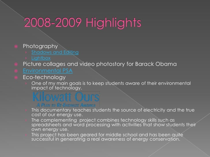 2008-2009 Highlights<br /><ul><li>Photography