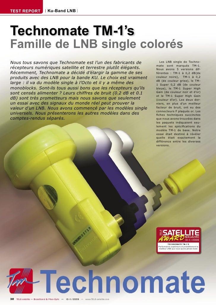 TEST REPORT                   Ku-Band LNB     Technomate TM-1's Famille de LNB single colorés Nous tous savons que Technom...