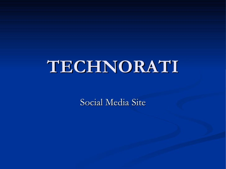 TECHNORATI Social Media Site