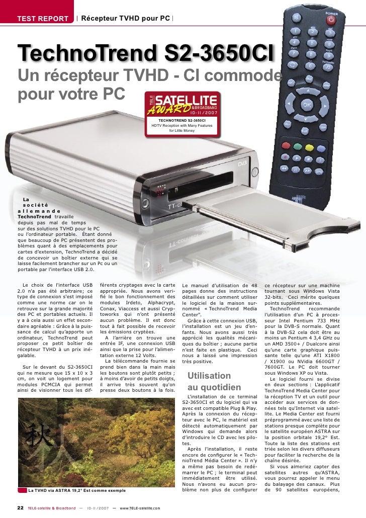 TEST REPORT                  Récepteur TVHD pour PC     TechnoTrend S2-3650CI Un récepteur TVHD - CI commode pour votre PC...