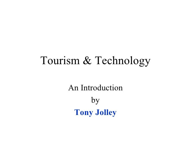 Tourism & Technology An Introduction by Tony Jolley