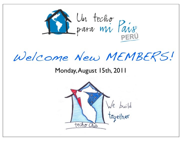 Welcome New MEMBERS!     Monday, August 15th, 2011