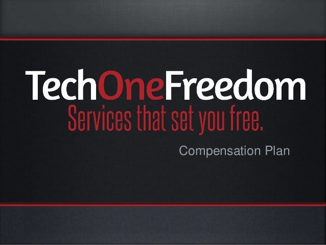 TechOne Freedom compensation plan (soft-launch)
