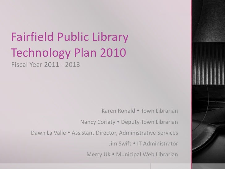 Fairfield Public Library, Technology Plan 2011-2013