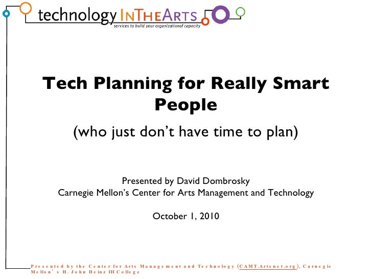 Tech Planning for Really Smart People
