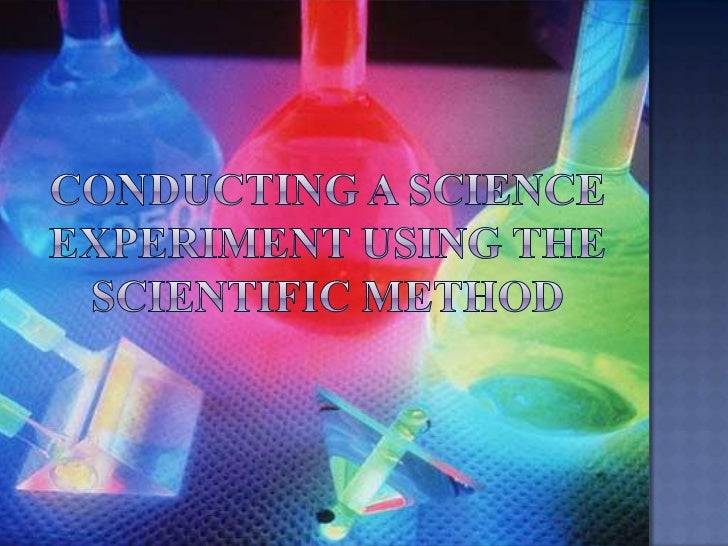 Conducting a Science Experiment using The Scientific Method<br />