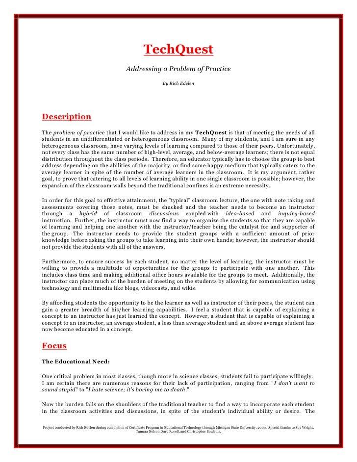 TechQuest<br />Addressing a Problem of Practice <br />By Rich Edelen<br />Description<br />The problem of practice that I ...