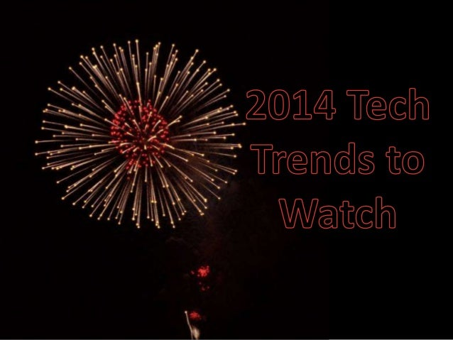 2014 Tech Trends to Watch