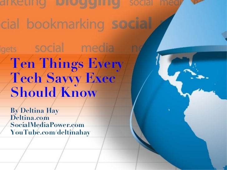 Ten Things Every Tech Savvy Exec Should Know