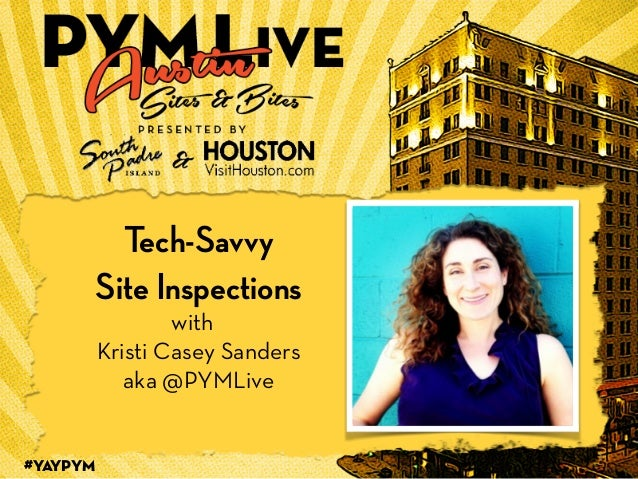 Tech Savvy Site Inspections with @PYMLive