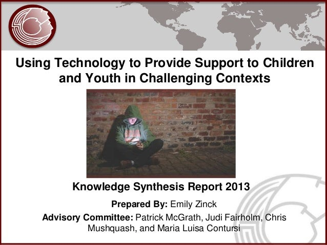 Using Technology to Provide Support to Children       and Youth in Challenging Contexts           Knowledge Synthesis Repo...