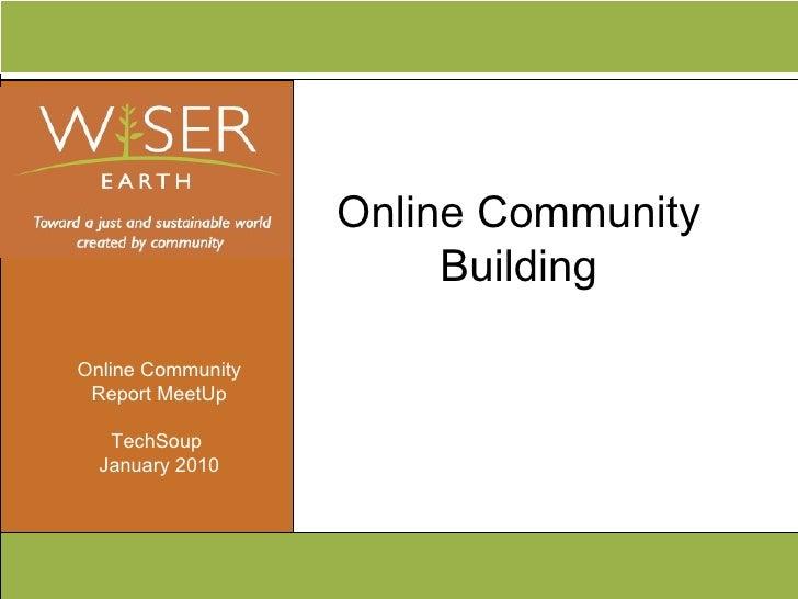 Online Community Building Online Community Report MeetUp TechSoup  January 2010