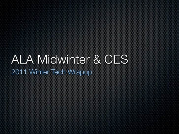 Jason Griffey's Slides from the ALA TechSource 2011 Midwinter Tech Wrapup