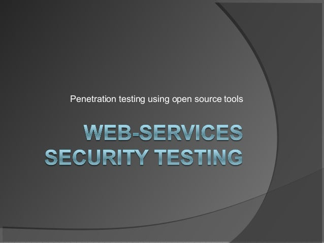 Penetration testing using open source tools